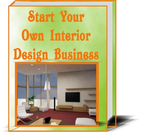 Start Your Own Interior Decorating